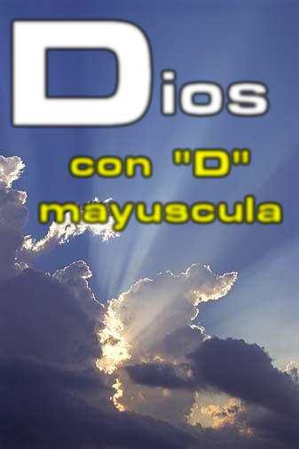 Dios con D mayuscula