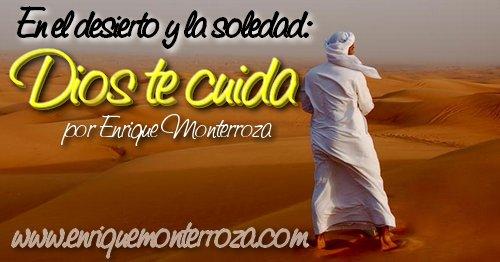 Enrique - En el desierto y la soledad Dios te cuida