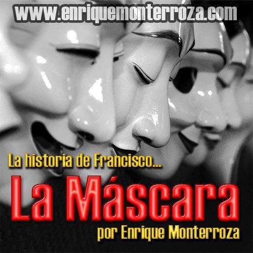 Las-historia-de-Francisco-la-mascara