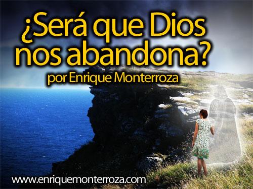 Enrique-Sera-que-Dios-nos-abandona