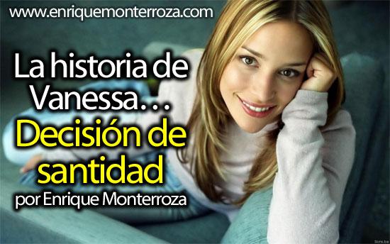 La-historia-de-Vanessa-Decision-de-Santidad