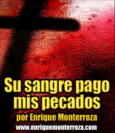Enrique-Su-sangre-pago-mis-pecados