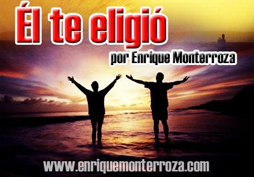 Enrique-El-te-eligio
