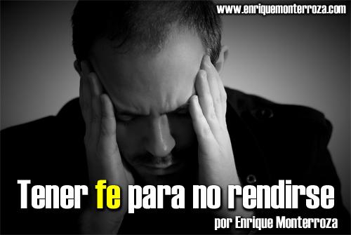 Enrique-Tener-fe-para-no-rendirse