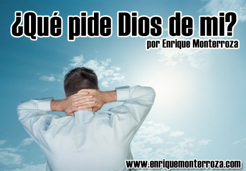 Enrique-Que-pide-Dios-de-mi