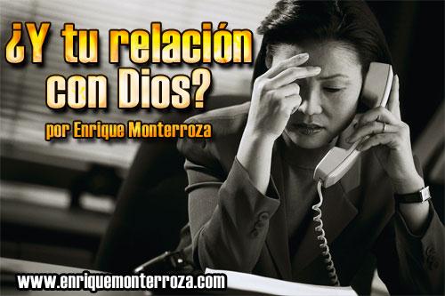 Enrique-Y-tu-relacion-con-Dios