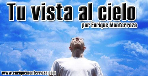 Enrique-tu-vista-al-cielo