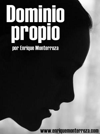 Enrique-Dominio-propio