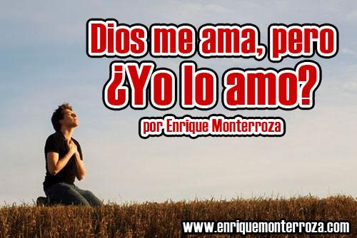 Enrique-Dios-me-ama-pero-yo-lo-amo