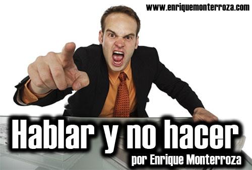 Enrique-Hablar-y-no-hacer