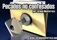 Enrique-pecados-no-confesados