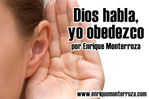 Enrique-Dios-habla-yo-obedezco
