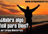 Enrique-Habra-algo-dificil-para-Dios