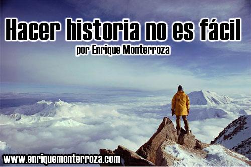 Enrique-Hacer-historia-no-es-facil