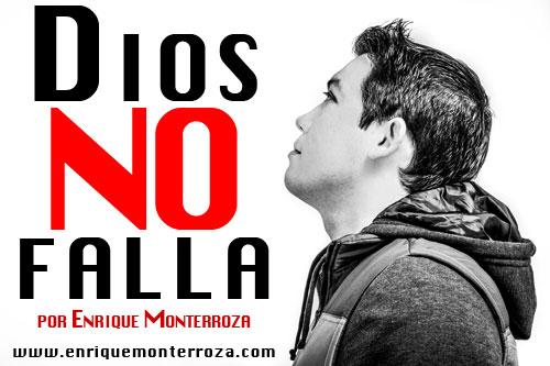 Enrique-Dios-no-falla