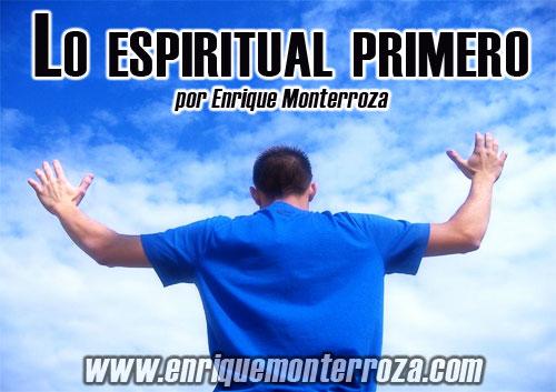 Enrique-Lo-espiritual-primero