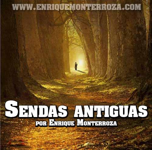 Sendas-antiguas-Enrique