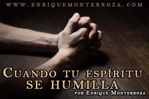 Enrique-Cuando-tu-espiritu-se-humilla