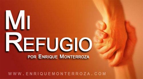 Enrique-Mi-refugio