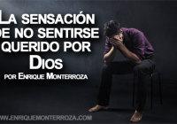 Enrique-La-sensasion-de-no-sentirte-querido-por-Dios