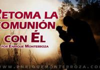 Enrique-Retoma-la-comunion-con-El
