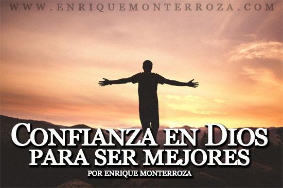 Enrique-Confianza-en-Dios-para-ser-mejores