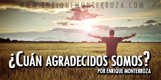 Enrique-Cuan-agradecidos-somos