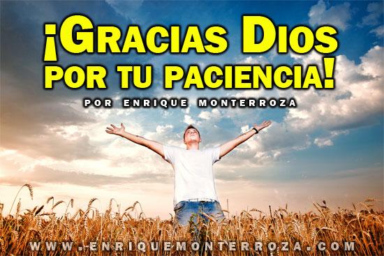 Enrique-Gracias-Dios-por-tu-paciencia